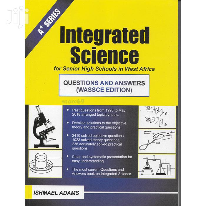 Integrated Science Past Questions Answers - SHS