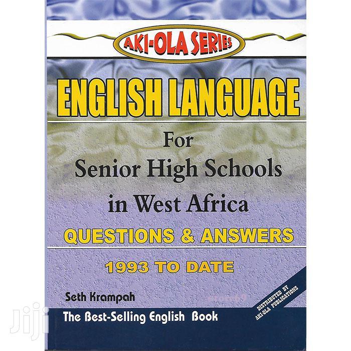 Aki-Ola English Language Past Questions Answers - SHS