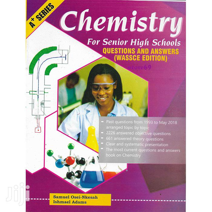Chemistry Past Questions Answers - SHS