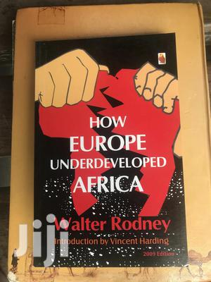 How Europe Underdeveloped AFRICA   Books & Games for sale in Greater Accra, Ga West Municipal