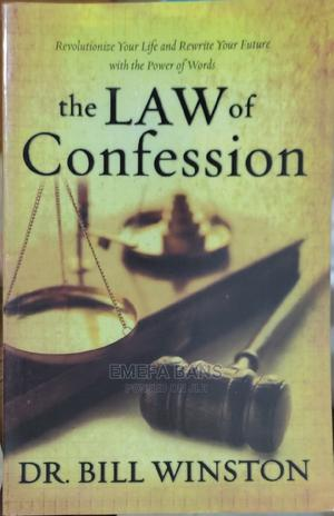 The Law of Confession - Dr. Bill Winston   Books & Games for sale in Greater Accra, Spintex