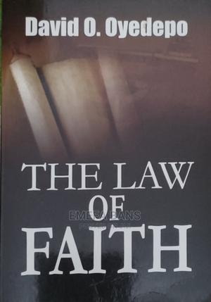 The Law of Faith - David O. Oyedepo   Books & Games for sale in Greater Accra, Spintex