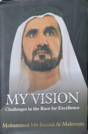 My Vision: Challenges In The Race For Excellence   Books & Games for sale in Greater Accra, Spintex