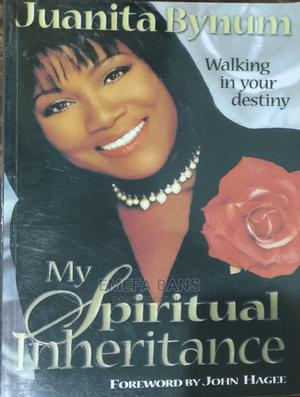 My Spiritual Inheritance - Juanita Bynum   Books & Games for sale in Greater Accra, Spintex