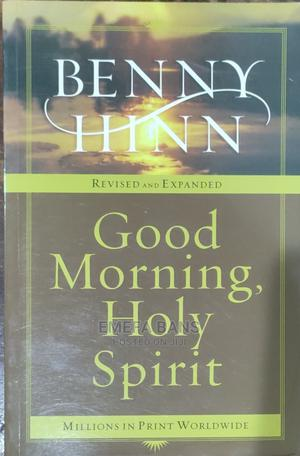 Good Morning Holy Spirit - Benny Hinn   Books & Games for sale in Greater Accra, Spintex