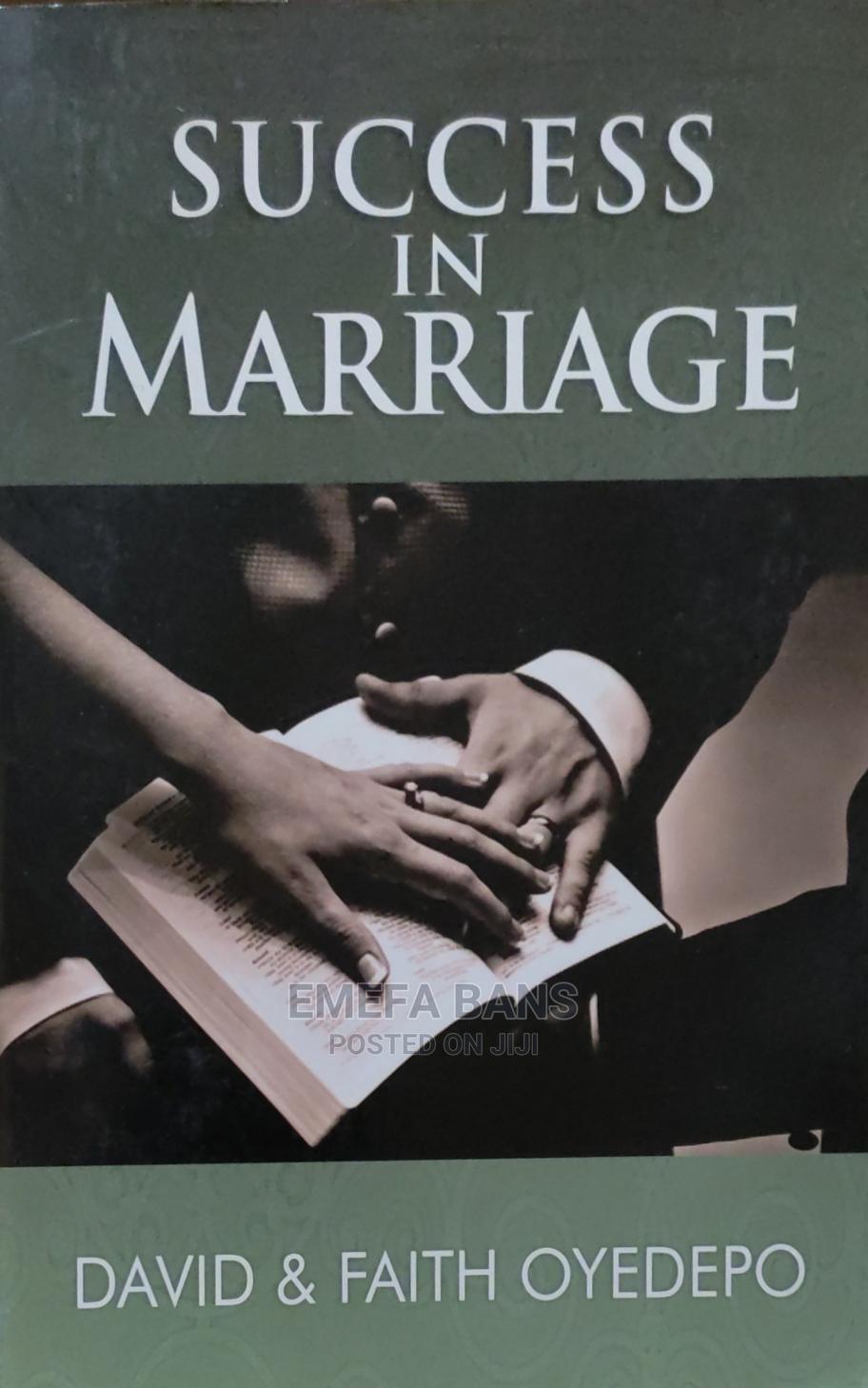 Success in Marriage - David Faith Oyedepo