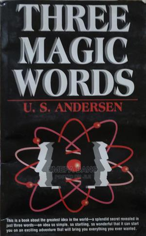 Three Magic Words - U S ANDERSON   Books & Games for sale in Greater Accra, Spintex