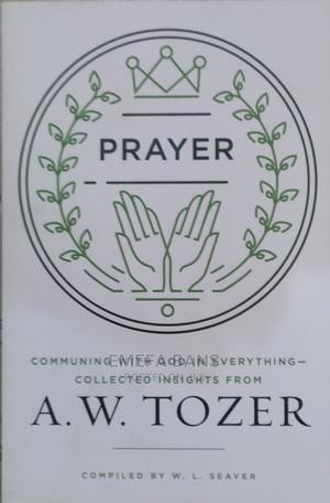 Prayer - A. W. Tozer | Books & Games for sale in Greater Accra, Spintex
