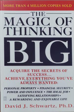 The Magic of Thinking Big - David J. Schwartz   Books & Games for sale in Greater Accra, Spintex