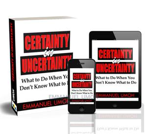 The Inspirational Ebook; CERTAINTY IN UNCERTAINTY   Classes & Courses for sale in Greater Accra, Spintex