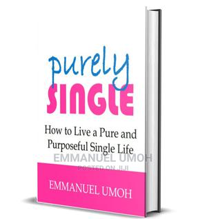 The Inspirational Ebook; PURELY SINGLE   Classes & Courses for sale in Greater Accra, Spintex