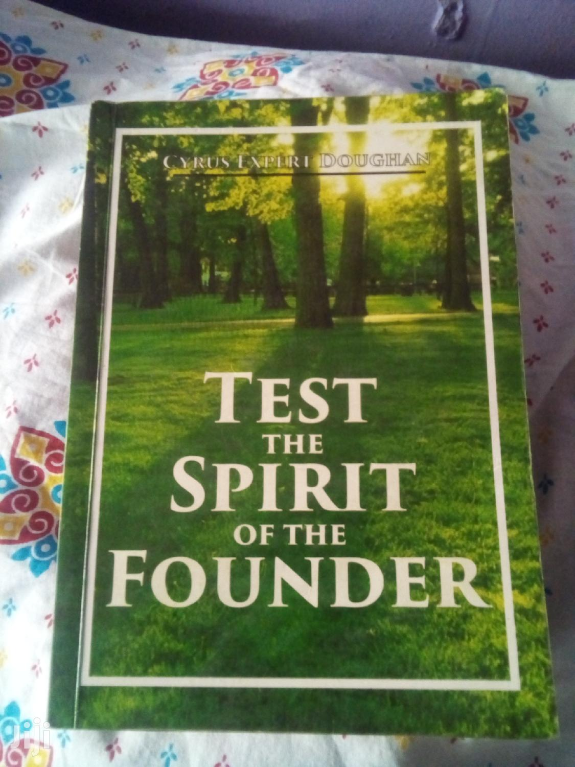 Archive: Test The Spirit Of The Founder