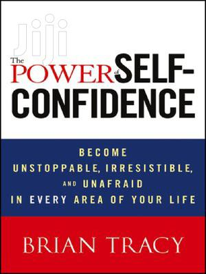 The Power of Self Confidence | Books & Games for sale in Greater Accra, Airport Residential Area