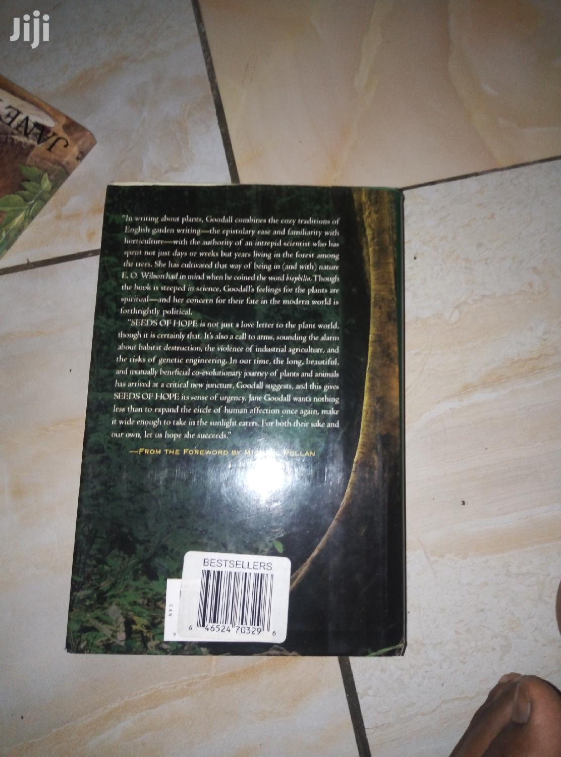 Archive: Seeds of Hope by Jane Goodall; Practical Knowledge in Botany
