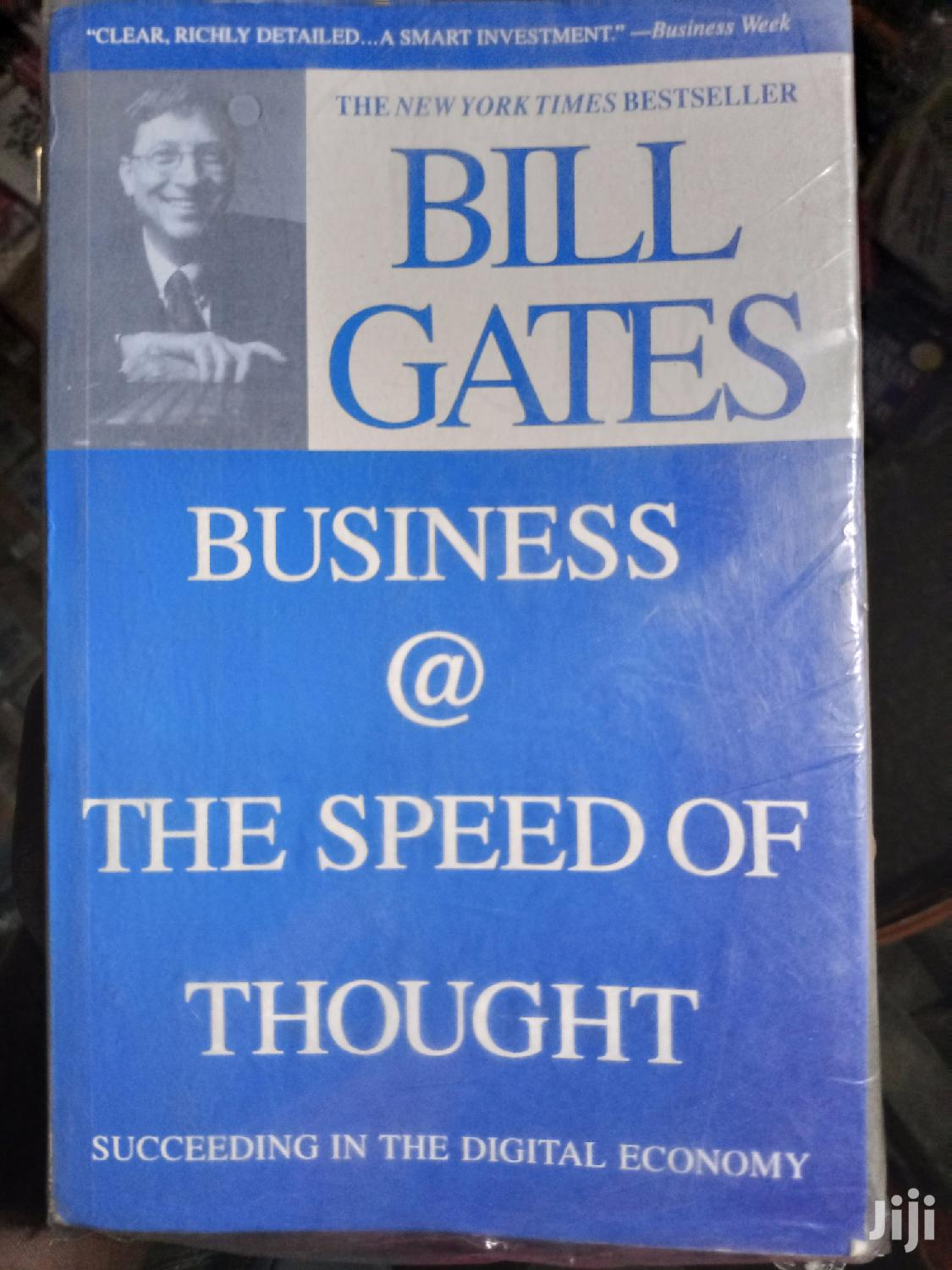Business @ The Speed Of Thought By Bill Gates