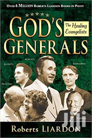 Gods Generals The Healing Evangelists Vol.3   Books & Games for sale in Greater Accra, Airport Residential Area