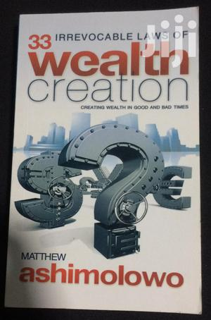 33 Irrevocable Laws Of Wealth Creation By Matthew Ashimolowo   Books & Games for sale in Greater Accra, Tema Metropolitan