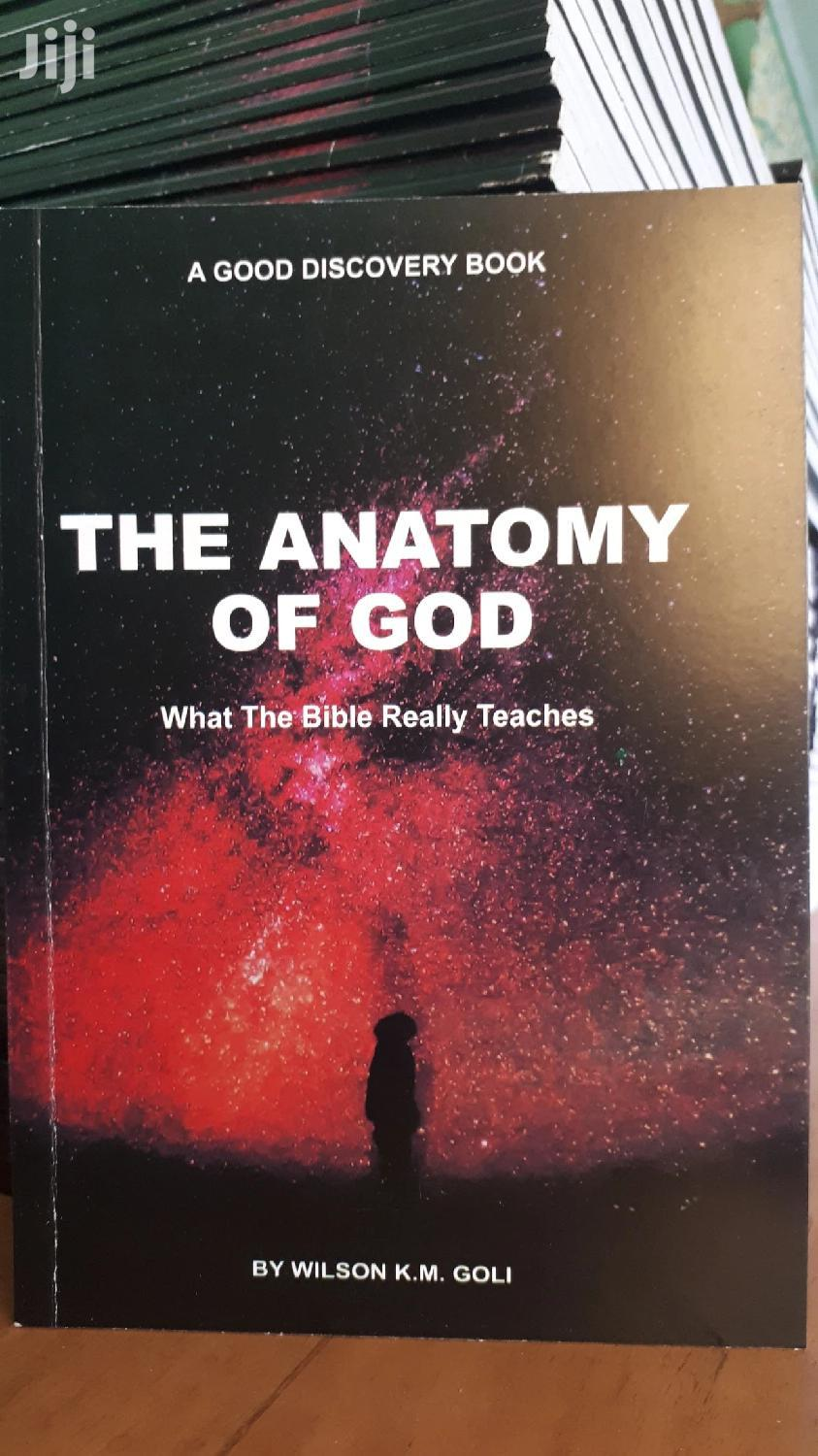Archive: The Anatomy Of God: What The Bible Really Teaches